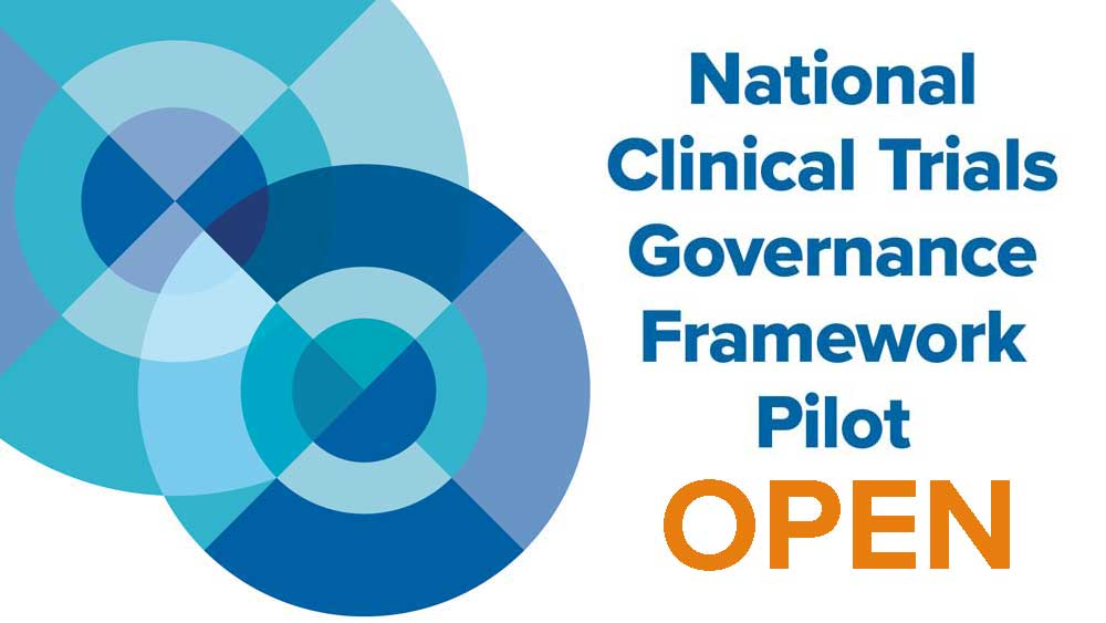 National Clinical Trials Governance Framework Pilot OPEN