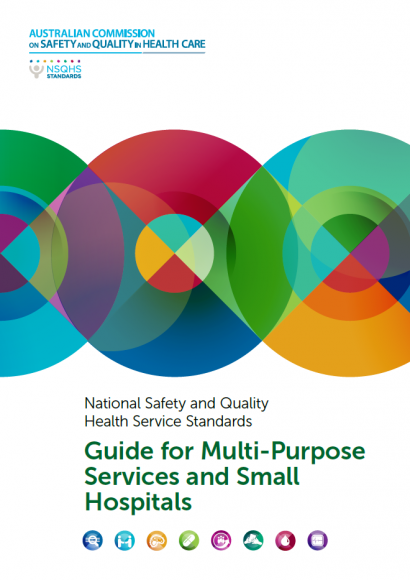 NSQHS Guide for Multipurpose Services and Small Hospitals