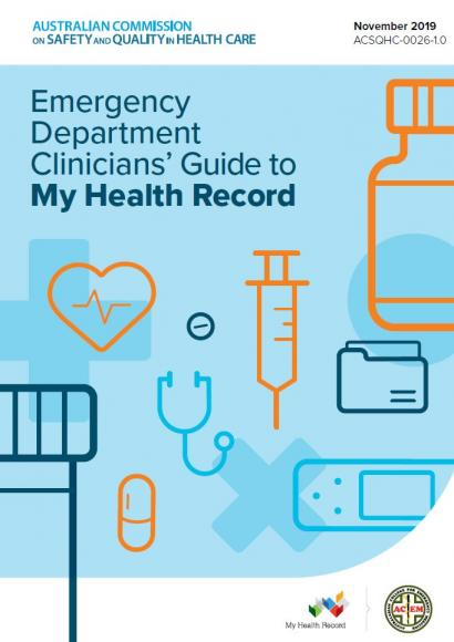 Cover of the Emergency Clinicians' Guide to My Health Record